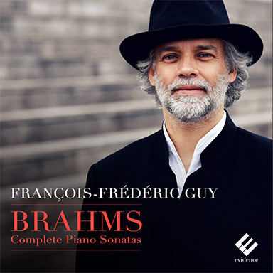 CD - The complete piano sonatas - Brahms - François-Frédéric GUY - Evidence - 2016